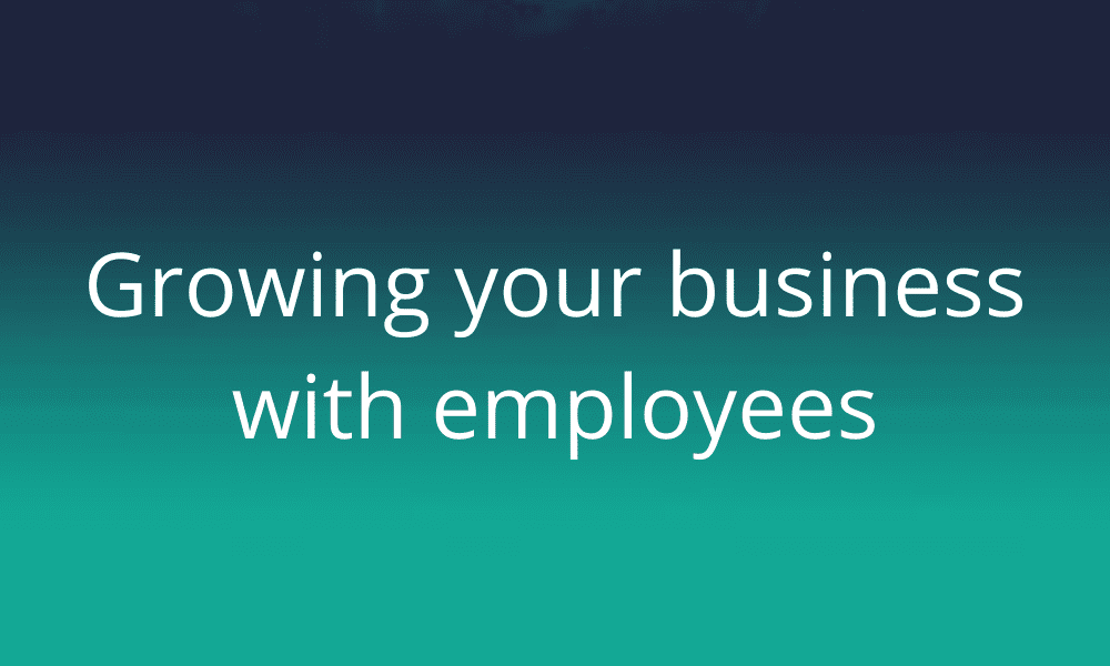 growing-your-business-with-employees